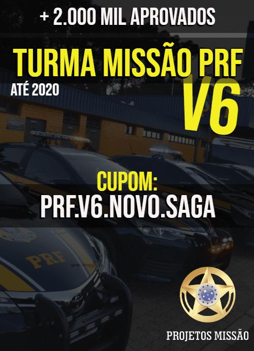 MISSAO PRF V6 CUPOM
