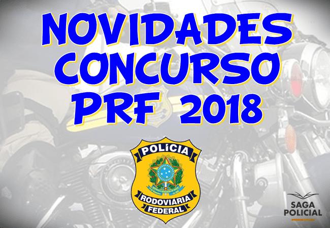 NOVIDADES CONCURSO PRF 2018