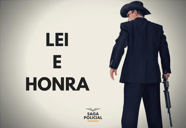 LEI E HONRA