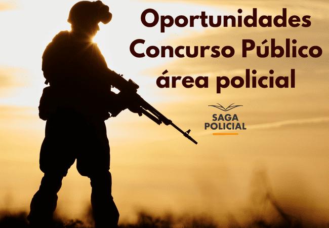 Oportunidades Concurso Público área policial