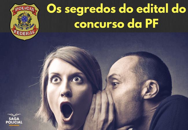 Os segredos do edital do concurso da PF