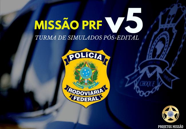 MISSÃO PRF V5 MATÉRIA
