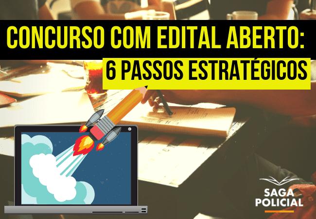 Concurso com edital aberto_ 6 passos estratégicos (2)