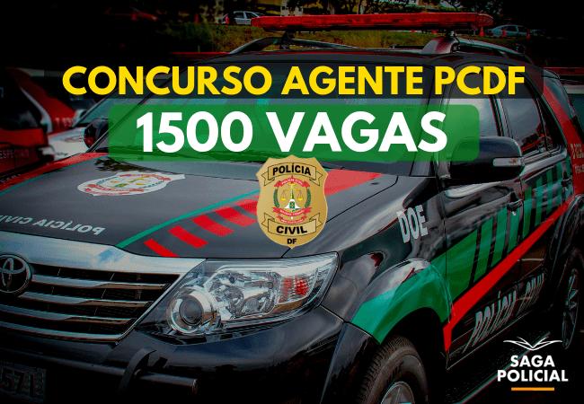 CONCURSO AGENTE PCDF com 1500 vagas