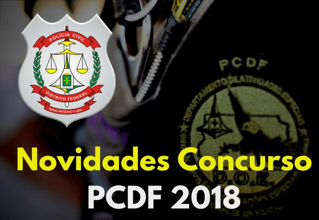 Novidades Concurso PCDF 2018