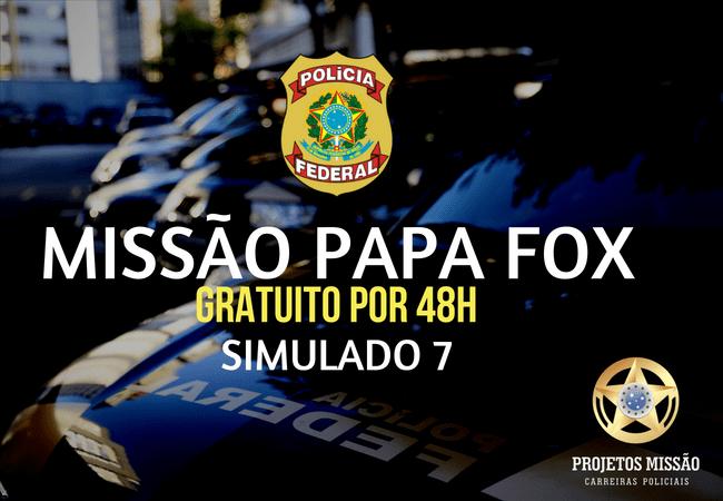 missão papa fox gratuito simulado 7