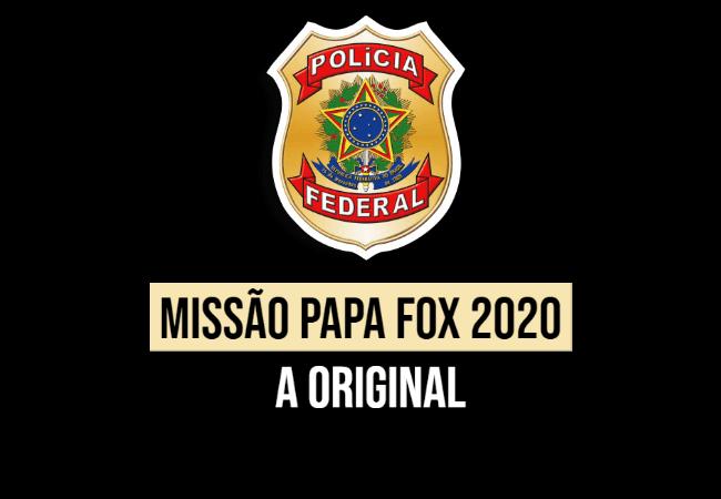 MISSAO PAPA FOX 2020