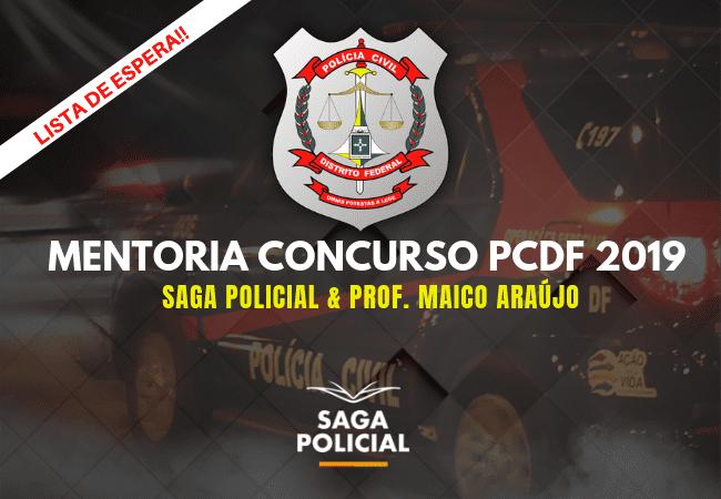 MENTORIA CONCURSO PCDF 01.2019