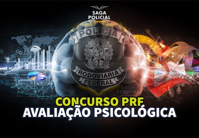 Sobre a avaliação psicológica do Concurso PRF