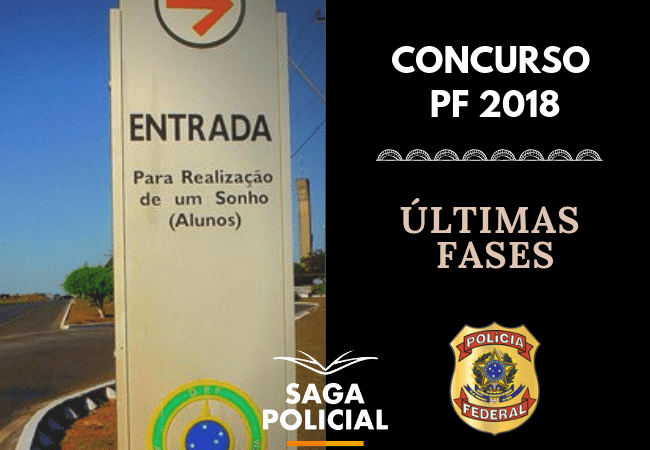 ultimas fases concurso pf 2018