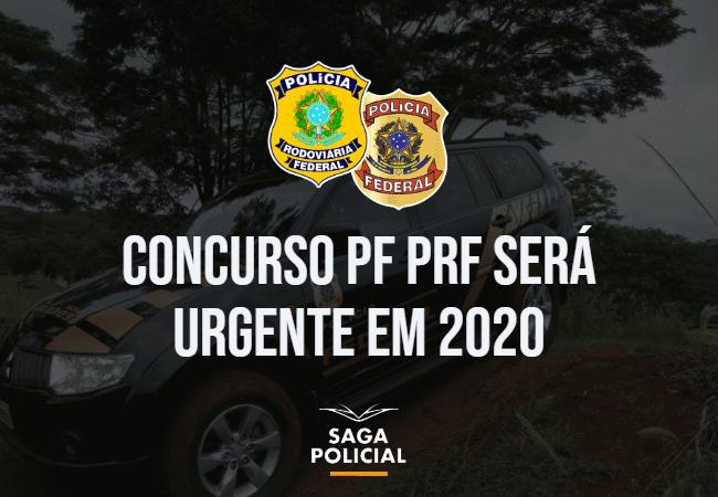 Concurso Pf Prf Será Urgente Em Breve Saga Policial