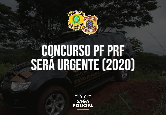 concurso pf prf urgente 2020 2021