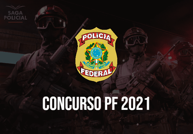 concurso pf 2021